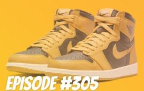 TSB 播客 EP.305 – Air Jordan 1s 需要离开……